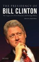 The Presidency of Bill Clinton