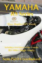 Yamaha RS Series Race Replica DIY Guide
