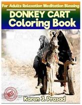 DONKEY CART Coloring book for Adults Relaxation Meditation Blessing