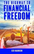 The Highway to Financial Freedom