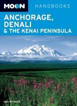 Moon Anchorage, Denali & the Kenai Peninsula