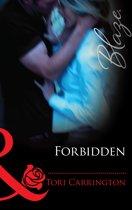 Forbidden (Mills & Boon Blaze) (Sleeping with Secrets, Book 1)