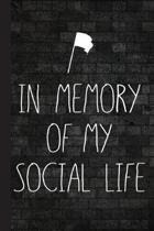 In My Memory of My Social Life