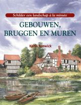 Schilder een landschap à la minute: Gebouwen, Bruggen En Muren