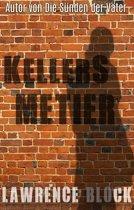 Kellers Metier