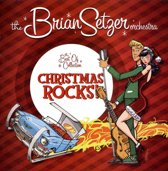 Brian Setzer Orchestra: Christmas Rocks - The Best Of Collection