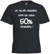 Mijncadeautje T-shirt - Ik ga er voor de volle 50% tegenaan - Unisex Zwart (maat XXL)