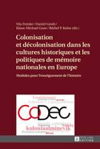 Boekomslag van 'Colonisation Et D colonisation Dans Les Cultures Historiques Et Les Politiques de M moire Nationales En Europe'