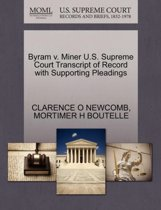 Byram V. Miner U.S. Supreme Court Transcript of Record with Supporting Pleadings