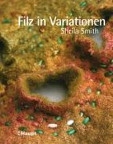 Filz in Variationen