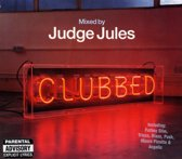 Clubbed-Mixed By Judge Jules -W/Mauro Picotto/Fatboy Slim/Musique Vs. U2/A