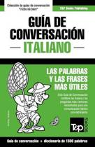 Gu a de Conversaci n Espa ol-Italiano Y Diccionario Conciso de 1500 Palabras