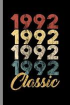 1992 Classic: 27th Birthday Gift for Men And Women Born in 1992 Classic 27th Birthday Party (6''x9'') Lined notebook Journal to write