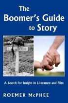 The Boomer's Guide to Story