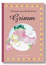 Het grote sprookjesboek van de gebroeders Grimm