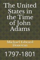 The United States in the Time of John Adams