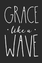 Grace Like a Wave