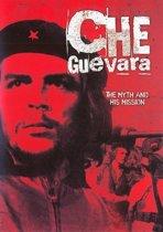 Che Guevara - Myth And His Mission