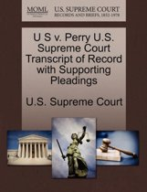 U S V. Perry U.S. Supreme Court Transcript of Record with Supporting Pleadings