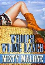 Whoops Wrong Ranch