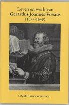 Leven en werk van Gerardus Joannes Vossius (1577-1649)