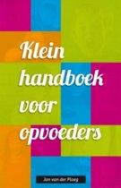 Klein handboek voor opvoeders