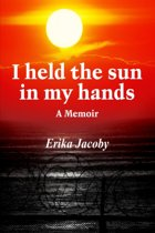 I Held the Sun in My Hands