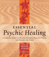 Essential Psychic Healingthers and Healing the Earth