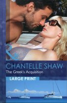The Greek's Acquisition. Chantelle Shaw