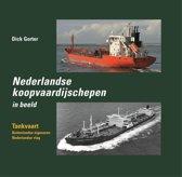 Nederlandse koopvaardijschepen in beeld Tankvaart