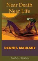 Near Death / Near Life