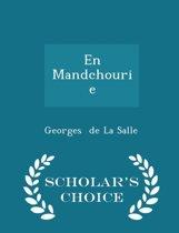 En Mandchourie - Scholar's Choice Edition