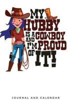 My Hubby Is A Cowboy And I'm Proud of It!