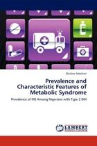 Prevalence and Characteristic Features of Metabolic Syndrome