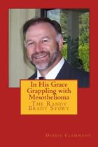 In His Grace, Grappling with Mesothelioma