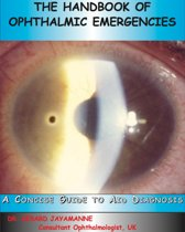 The Handbook of Ophthalmic Emergencies