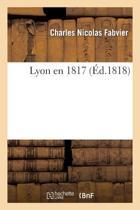 Lyon En 1817