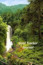 Goal Tracker Journal: A Goal Tracker Journal