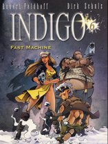 Indigo 06. fast machine