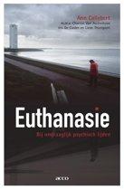 Euthanasie. Bij ondraaglijk psychisch lijden