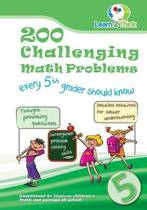 200 Challenging Math Problems Every 5th Grader Should Know
