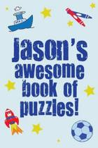 Jason's Awesome Book of Puzzles!
