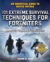 101 Extreme Survival Techniques