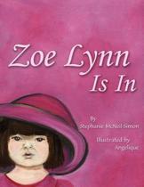 Zoe Lynn Is In