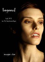 De Vampierverslagen 5 - Begeerd (Boek #5 van De Vampierverslagen)