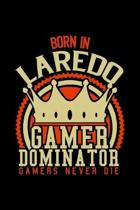 Born in Jaredo Gamer Dominator: RPG JOURNAL I GAMING Calender for Students Online Gamers Videogamers Hometown Lovers 6x9 inch 120 pages lined I Daily