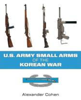 US Army Small Arms of the Korean War