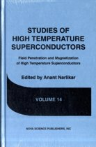 Studies of High Temperature Superconductors, Volume 14