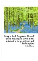 History of North Bridgewater, Plymouth County, Massachusetts