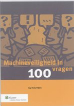 Machineveiligheid in 100 vragen